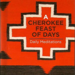 A Cherokee Feast of Days 001