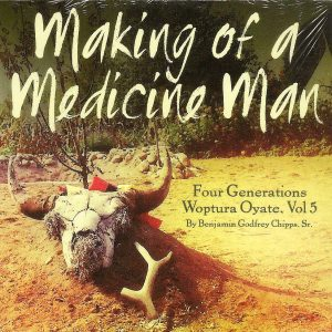Making of a Medicine Man 001