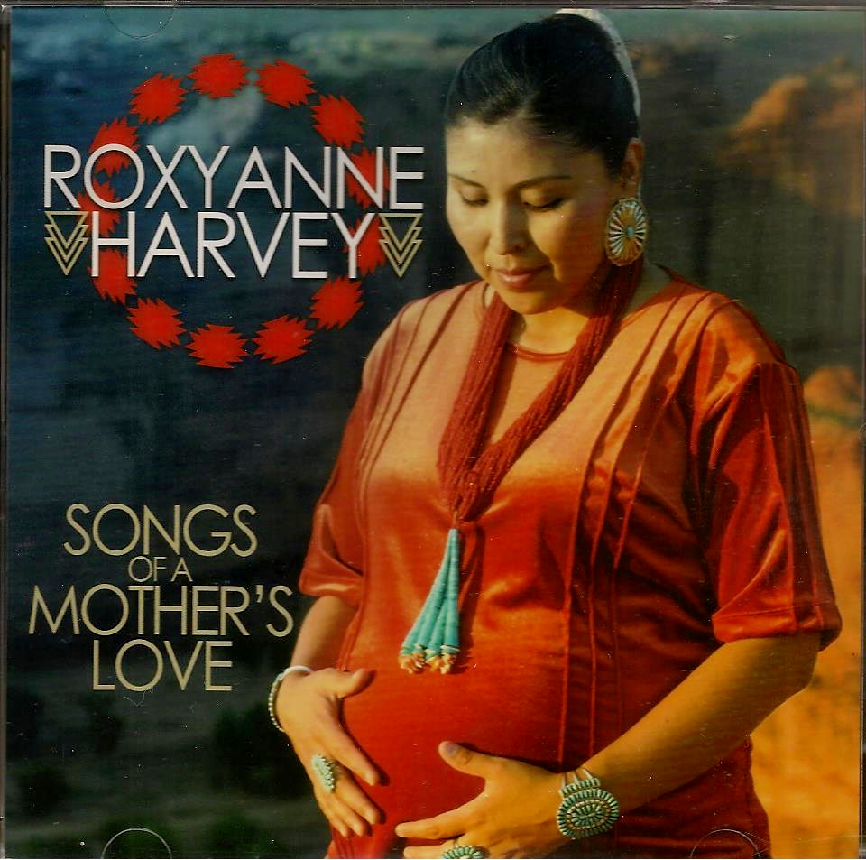 songs of a mother s love roxyanne harvey native rainbows